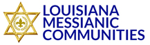 LOUISIANA MESSIANIC COMMUNITIES